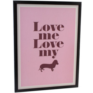 Love Me Love My Dog Dachshund Wall Plaque