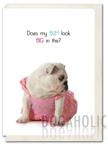 Big Bum Greetings Card