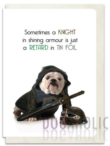 Retard In Tin Foil Greetings Card