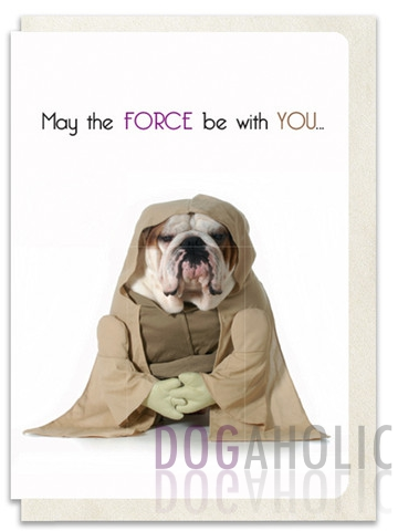 Force Be With You Greetings Card