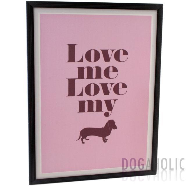 Love Me Love My Dog Dachshund Wall Plaque